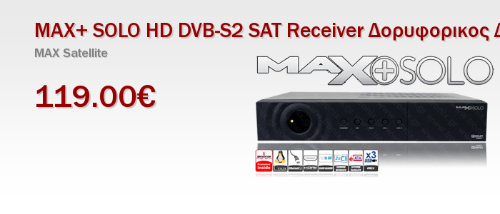 MAX+ SOLO HD DVB-S2 SAT Receiver Δορυφορικος Δεκτης Linux